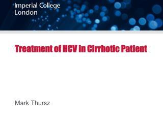 Treatment of HCV in Cirrhotic Patient
