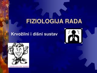 FIZIOLOGIJA RADA