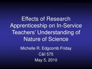 Effects of Research Apprenticeship on In-Service Teachers' Understanding of Nature of Science