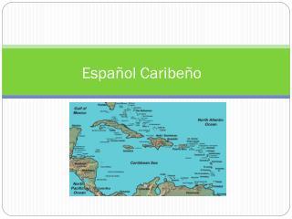 Español Caribeño