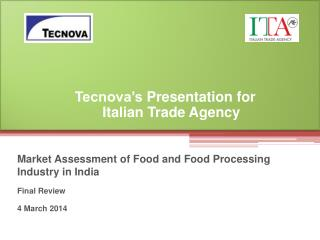 Market Assessment of Food and Food Processing Industry in India Final Review 4 March 2014