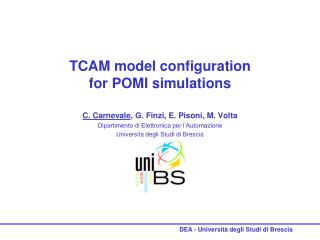 TCAM model configuration  for POMI simulations