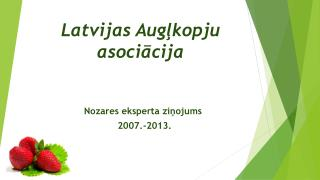 Latvijas Augļkopju asociācija