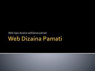 Web  Dizaina Pamati