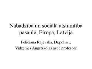 Nabadzība un sociālā atstumtība pasaulē, Eiropā, Latvijā