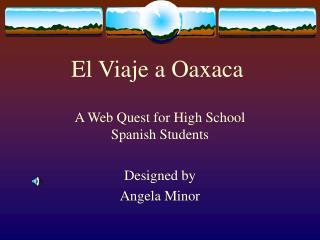 El Viaje a Oaxaca