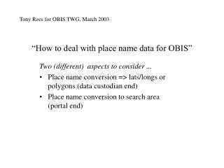 """How to deal with place name data for OBIS"""