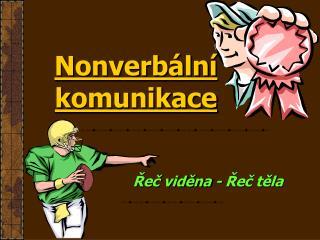 Nonverbální k omunikace