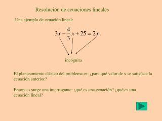 Resolución de ecuaciones lineales