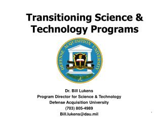Transitioning Science & Technology Programs