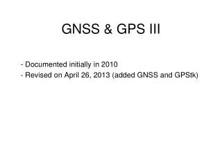 GNSS & GPS III