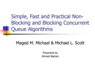 Simple, Fast and Practical Non-Blocking and Blocking Concurrent Queue Algorithms