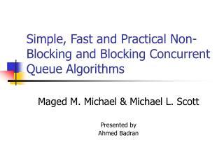 Simple, Fast and Practical Non-Blocking and Blocking Concurrent Queue Algorithms