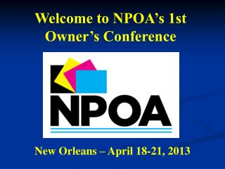 Welcome to NPOA's 1st Owner's Conference