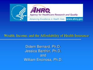 Wealth, Income, and the Affordability of Health Insurance