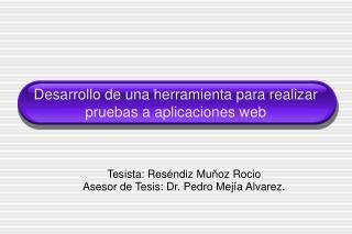 Desarrollo de una herramienta para realizar pruebas a aplicaciones web