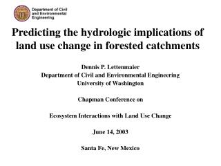 Predicting the hydrologic implications of land use change in forested catchments