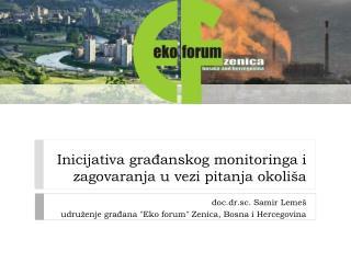 Inicijativa građanskog monitoringa i zagovaranja u vezi pitanja okoliša