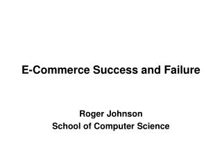 E-Commerce Success and Failure