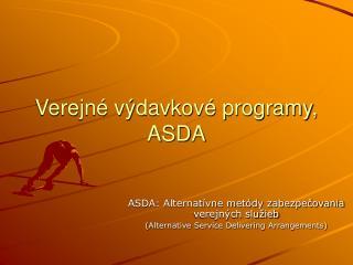Verejné výdavkové programy, ASDA