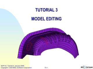 TUTORIAL 3 MODEL EDITING