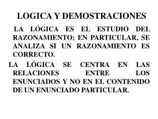 LOGICA Y DEMOSTRACIONES
