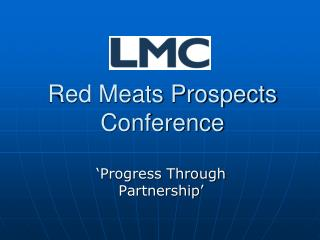 Red Meats Prospects Conference