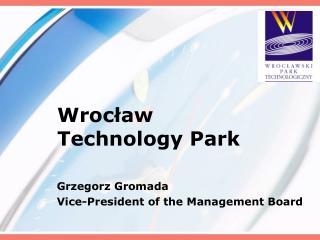 Wrocław  Technology Park