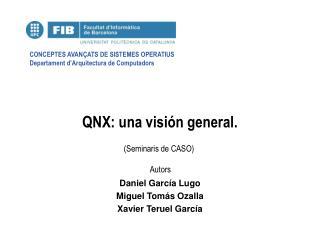 QNX: una visión general.