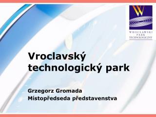 Vroclavský technologický park