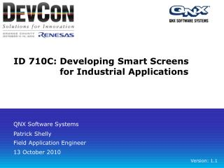 ID 710C:Developing Smart Screens  for Industrial Applications