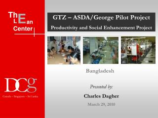 GTZ – ASDA/George Pilot Project  Productivity and Social Enhancement Project