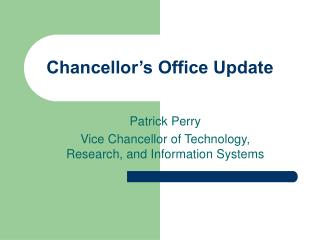 Chancellor s Office Update