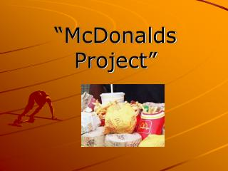 �McDonalds Project�