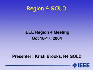 Region 4 GOLD