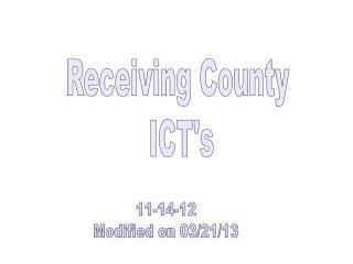 Receiving County  ICT's