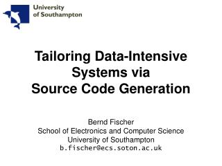 Tailoring Data-Intensive Systems via Source Code Generation