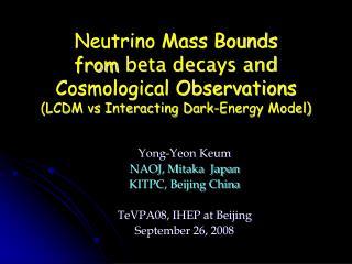 Yong-Yeon Keum NAOJ, Mitaka  Japan  KITPC, Beijing China   TeVPA08, IHEP at Beijing