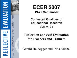 ECER 2007 19-22 September Contested Qualities of Educational Research Session 3a