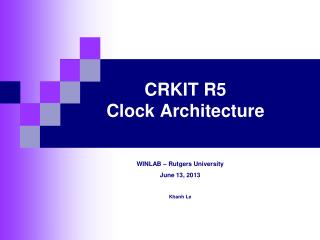 CRKIT R5 Clock Architecture