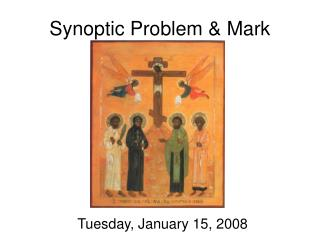 Synoptic Problem & Mark