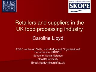 Retailers and suppliers in the UK food processing industry