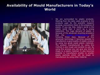 Availability of Mould Manufacturers in Today's World