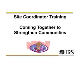 Site Coordinator Training Coming Together to Strengthen Communities