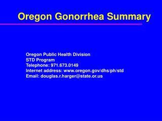 Oregon Gonorrhea Summary