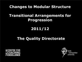 Changes to Modular Structure Transitional Arrangements for Progression 2011/12