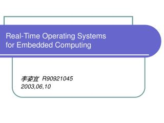 Real-Time Operating Systems  for Embedded Computing