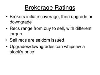 Brokerage Ratings