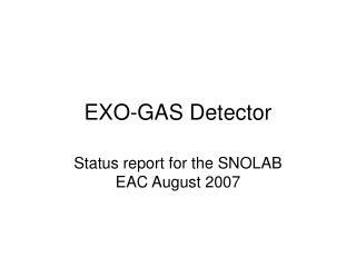 EXO-GAS Detector