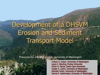 Development of a DHSVM Erosion and Sediment Transport Model
